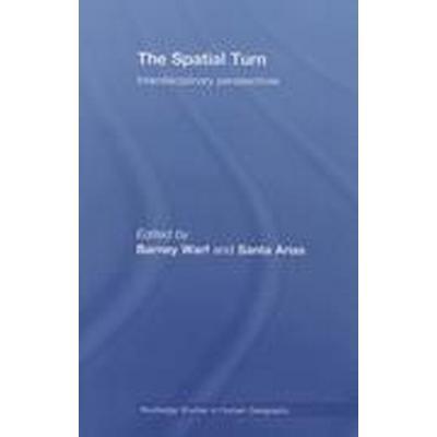 The Spatial Turn (Häftad, 2014)