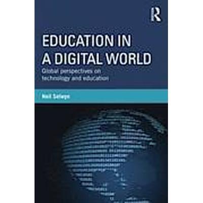 Education in a Digital World (Häftad, 2012)