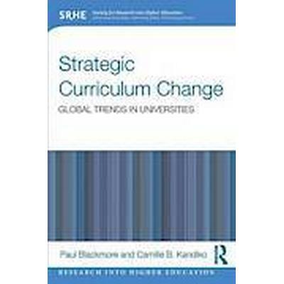 Strategic Curriculum Change in Universities (Häftad, 2012)
