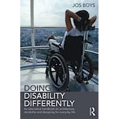 Doing Disability Differently (Häftad, 2014)