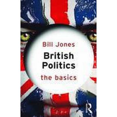 British Politics: The Basics (Häftad, 2015)