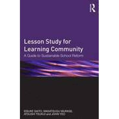 Lesson Study for Learning Community (Häftad, 2014)