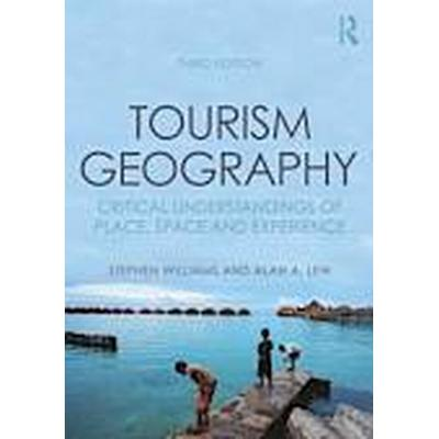 Tourism Geography (Häftad, 2014)