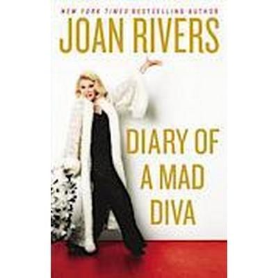 Diary of a Mad Diva (Inbunden, 2014)
