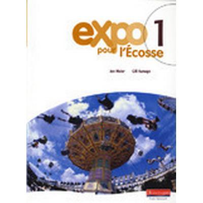 Expo pour l'Ecosse 1 Pupil Book (Häftad, 2007)