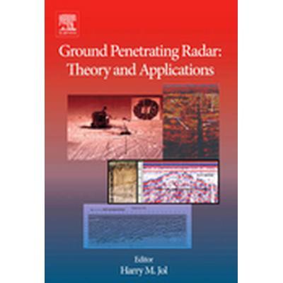 Ground Penetrating Radar Theory and Applications (Inbunden, 2008)