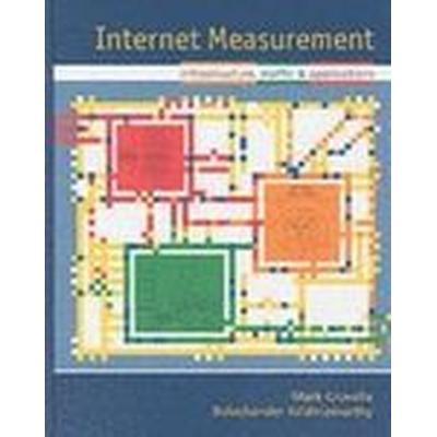Internet Measurement (Inbunden, 2006)