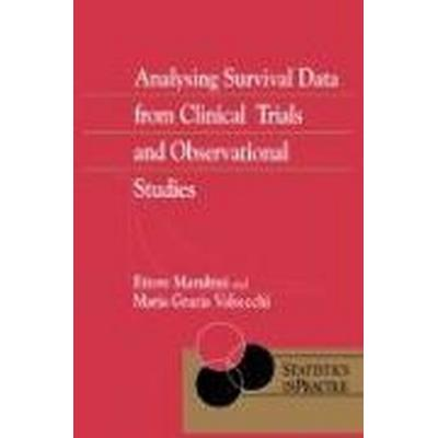 Analysing Survival Data From Clinical Trials and Observational Studies (Häftad, 2004)