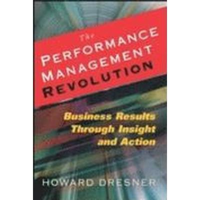 The Performance Management Revolution (Inbunden, 2007)