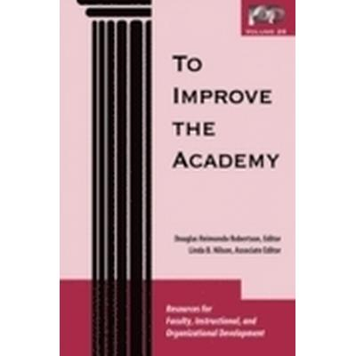 To Improve the Academy (Häftad, 2007)