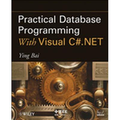 Practical Database Programming with Visual C#.NET (Häftad, 2010)