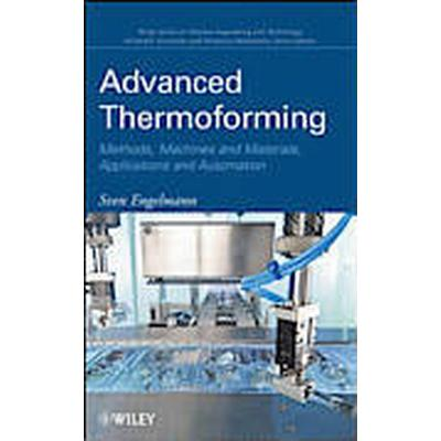 Advanced Thermoforming (Inbunden, 2012)