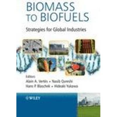 Biomass to Biofuels (Inbunden, 2010)