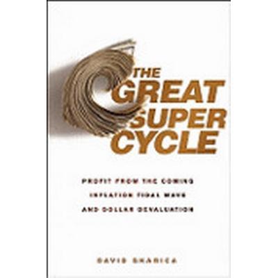 Economic Super Cycles (Inbunden, 2010)