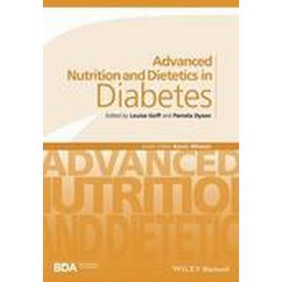 Advanced Nutrition and Dietetics in Diabetes (Häftad, 2015)