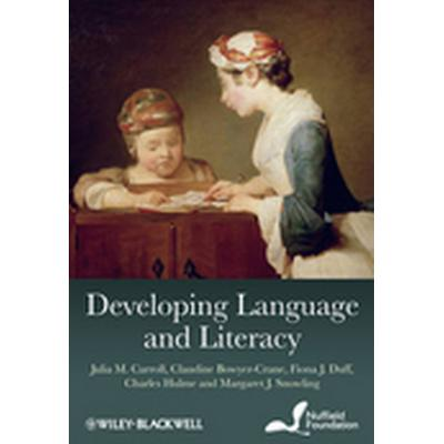 Developing Language and Literacy (Häftad, 2010)