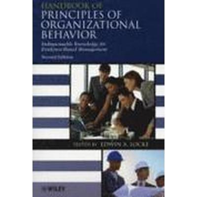 Handbook of Principles of Organizational Behavior (Häftad, 2009)