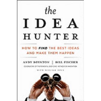 The Idea Hunter (Inbunden, 2011)