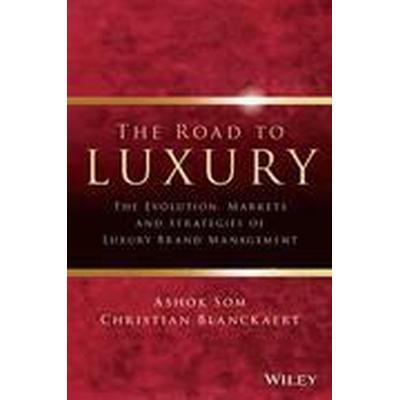 The Road to Luxury (Inbunden, 2015)