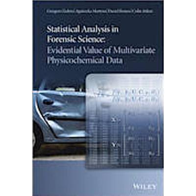 Statistical Analysis in Forensic Science (Inbunden, 2014)