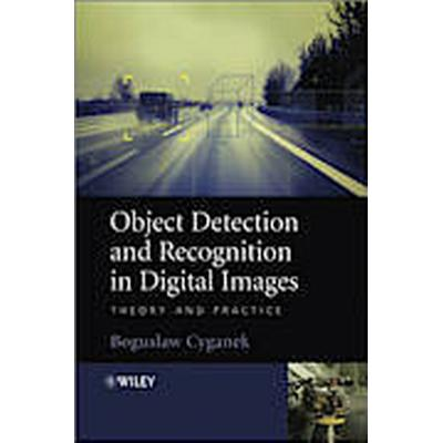Object Detection and Recognition in Digital Images (Inbunden, 2013)