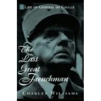 Last Great Frenchman, The (Inbunden, 1998)