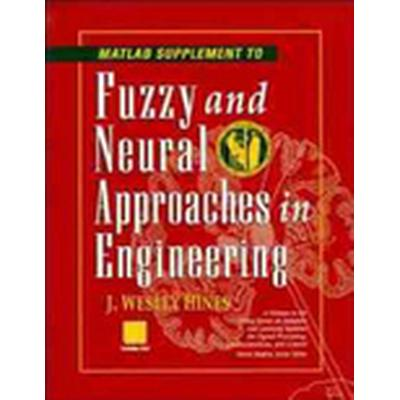 Fuzzy and Neural Approaches in Engineering: Supplement MATLAB (Häftad, 1997)