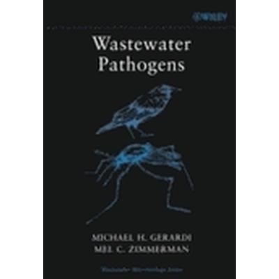 Wastewater Pathogens (Häftad, 2004)
