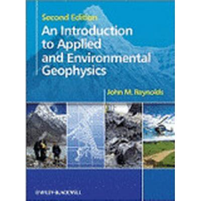 An Introduction to Applied and Environmental Geophysics (Inbunden, 2011)