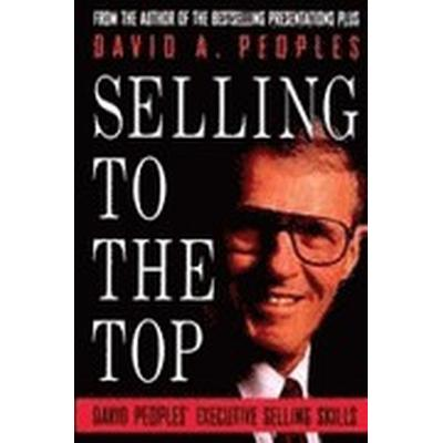 Selling to the Top (Häftad, 1993)