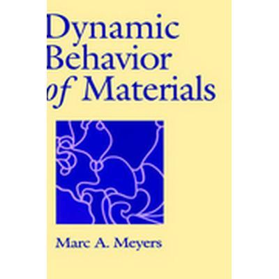 Dynamic Behavior of Materials (Inbunden, 1994)