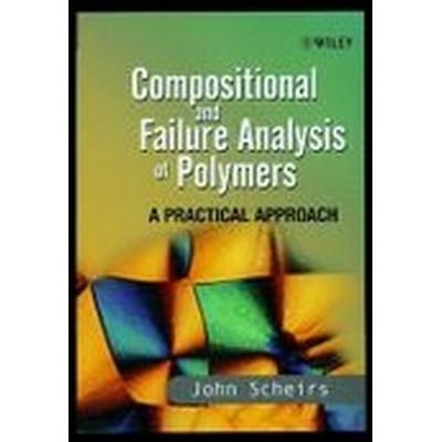 Compositional and Failure Analysis of Polymers (Häftad, 2000)