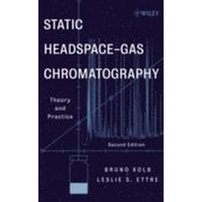 Static Headspace-Gas Chromatography (Inbunden, 2006)