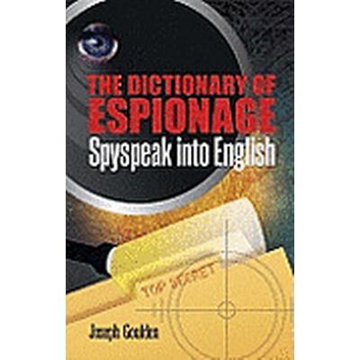 The Dictionary of Espionage (Häftad, 2012)
