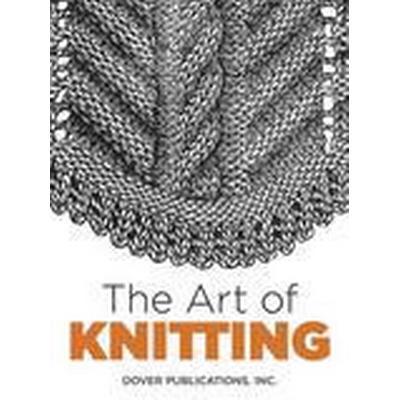 The Art of Knitting (Häftad, 2016)
