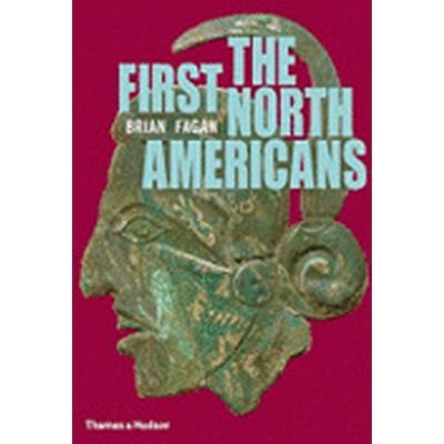 The First North Americans (Inbunden, 2011)