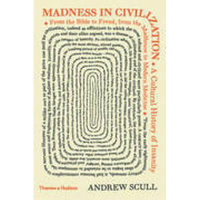Madness in Civilization (Inbunden, 2015)