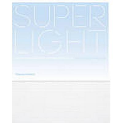 Superlight (Inbunden, 2014)