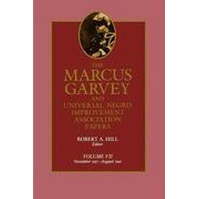 Marcus Garvey and Universal Negro Improvement Association Papers: v. 7 November 1927-August 1940 (Inbunden, 1991)