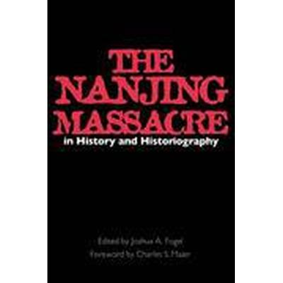 The Nanjing Massacre in History and Historiography (Häftad, 2000)