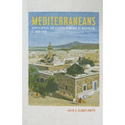Mediterraneans (Inbunden, 2010)