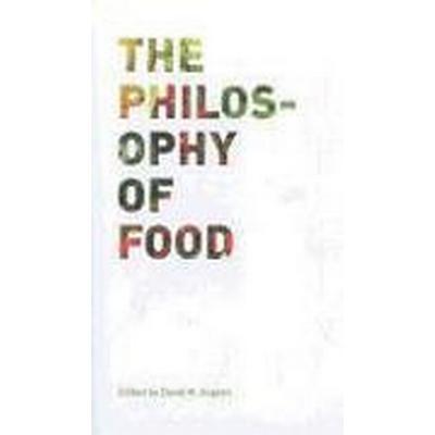 The Philosophy of Food (Häftad, 2012)