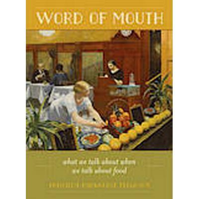 Word of Mouth (Inbunden, 2014)