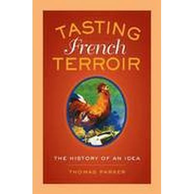Tasting French Terroir (Inbunden, 2015)