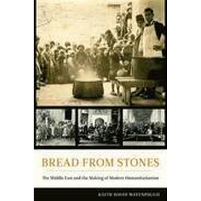 Bread from Stones (Inbunden, 2015)