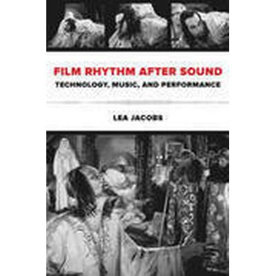 Film Rhythm After Sound (Häftad, 2015)