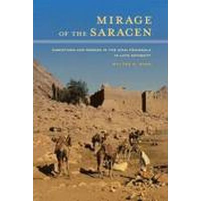 Mirage of the Saracen (Inbunden, 2015)