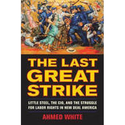 The Last Great Strike (Häftad, 2015)