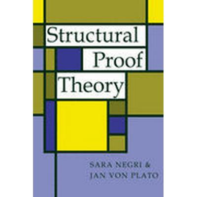 Structural Proof Theory (Häftad, 2008)