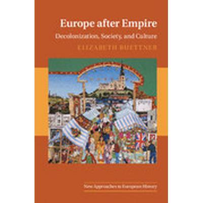 Europe after Empire (Häftad, 2016)